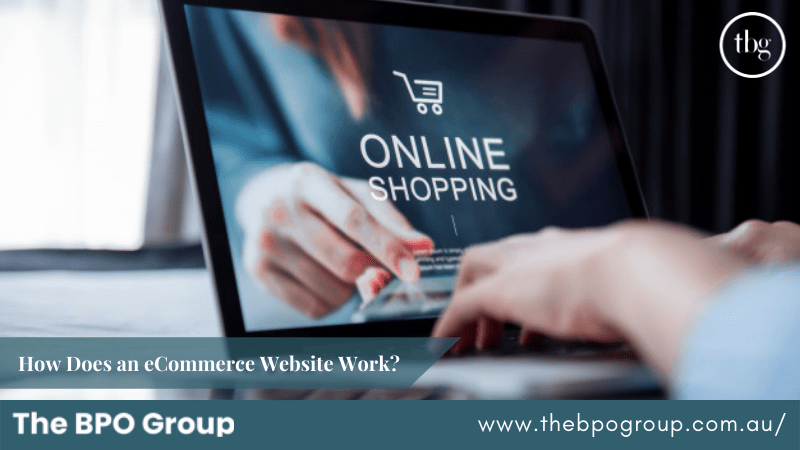 How Does an eCommerce Website Work?